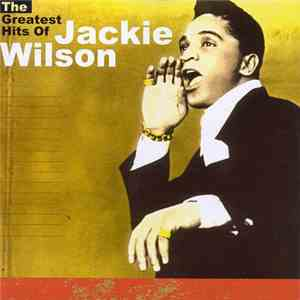 Jackie Wilson - The Greatest Hits Of