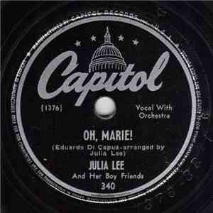 Julia Lee And Her Boy Friends - Oh, Marie! / On My Way Out