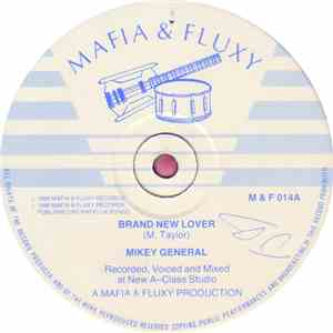 Mikey General / Mafia & Fluxy - Brand New Lover / Gussie P In A Pattern
