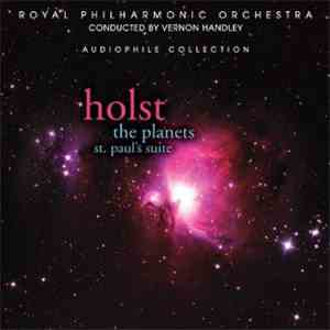 The Royal Philharmonic Orchestra - Holst: The Planets; St. Paul's Suite