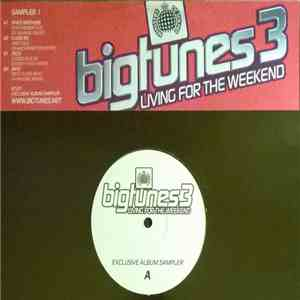 Various - Big Tunes 3 'Living For The Weekend'