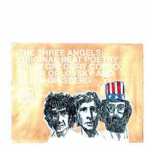 Various - The Three Angels: Original Beat Poetry From Gregory Corso, Peter Orlovsky And Allen Ginsberg