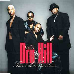 Dru Hill - These Are The Times