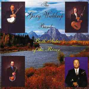 The Gary Waldrep Band - Both Sides Of The River