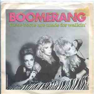 Boomerang  - These Boots Are Made For Walkin'