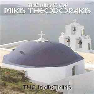 The Marcians - The Music Of Mikis Theodorakis
