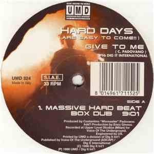 Hard Days - Give To Me