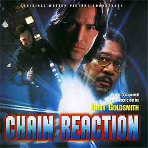Jerry Goldsmith - Chain Reaction (Original Motion Picture Soundtrack)