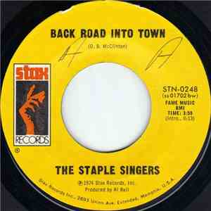 The Staple Singers - Back Road Into Town / My Main Man