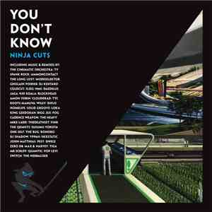 Various - You Don't Know: Ninja Cuts