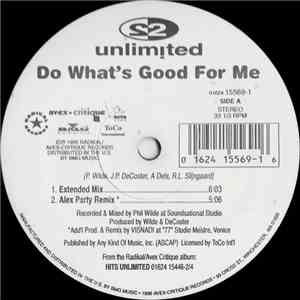 2 Unlimited - Do What's Good For Me mp3 download