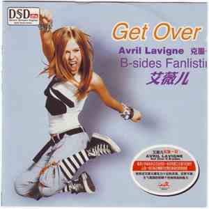 Avril Lavigne - Get Over It - B-Sides Fanlisting