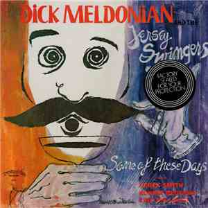 Dick Meldonian And The Jersey Swingers - Some Of These Days