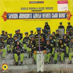 Earle Doud & Alen Robin - Lyndon Johnson's Lonely Hearts Club Band