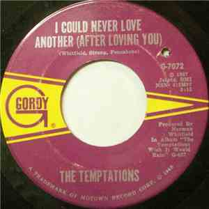 The Temptations - I Could Never Love Another (After Loving You)
