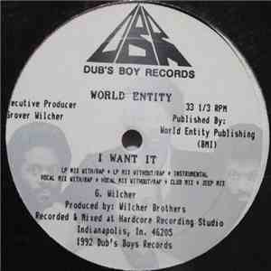 World Entity - I Want It