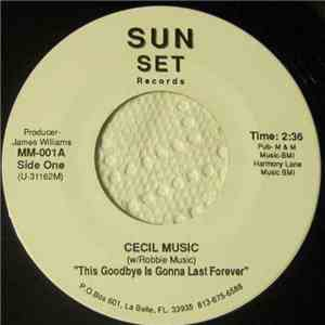 Cecil Music - This Goodbye Is Gonna Last Forever