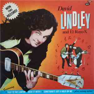 David Lindley And El Rayo-X - Win This Record! mp3 download