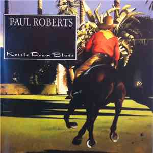 Paul Roberts  - Kettle Drum Blues mp3 download