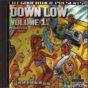 Various - DJ Godfather Presents: Down Low Volume 1