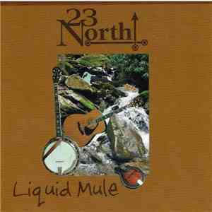 23 North - Liquid Mule mp3 download