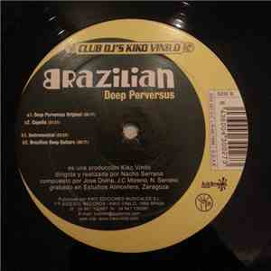 Brazilian - Deep Perversus mp3 download