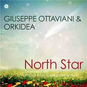 Giuseppe Ottaviani & Orkidea - North Star mp3 download