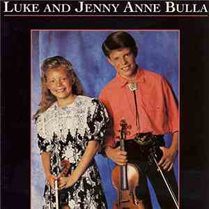 Luke And Jenny Anne Bulla - Luke And Jenny Anne Bulla
