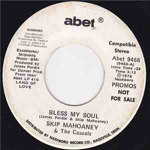 Skip Mahoaney & The Casuals - Bless My Soul