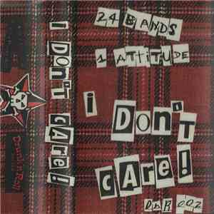 Various - I Don't Care!