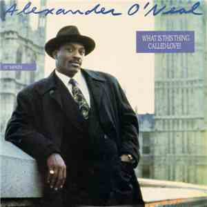 Alexander O'Neal - What Is This Thing Called Love? mp3 download