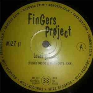 Fingers Project - Loves Gonna... mp3 download