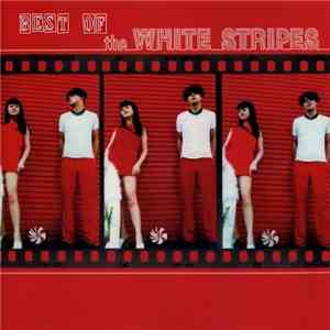 The White Stripes - Best Of The White Stripes