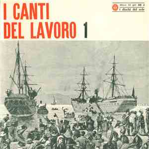 Various - I Canti Del Lavoro