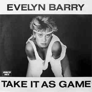 Evelyn Barry - Take It As A Game mp3 download