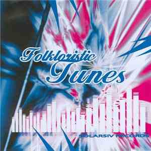 Various - Folkloristic Tunes mp3 download