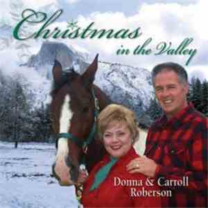 Donna And Carroll Roberson - Christmas In The Valley