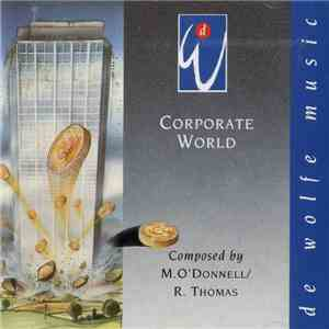 M. O'Donnell / R. Thomas - Corporate World