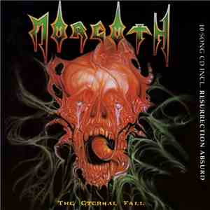Morgoth - The Eternal Fall / Resurrection Absurd