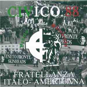 Red White And Black / Civico 88 - Italian American Brotherhood
