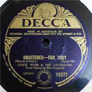 Chick Webb & His Orchestra - Undecided / 'Tain't What You Do
