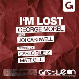 George Morel Feat. Joi Cardwell - I'm Lost (The Remixes)