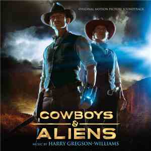Harry Gregson-Williams - Cowboys & Aliens - Original Motion Picture Soundtrack