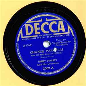 Jimmy Dorsey And His Orchestra - Change Partners / The Yam