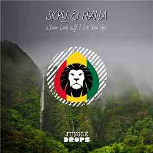 SKRU & Nana  - Jungle Drops 14